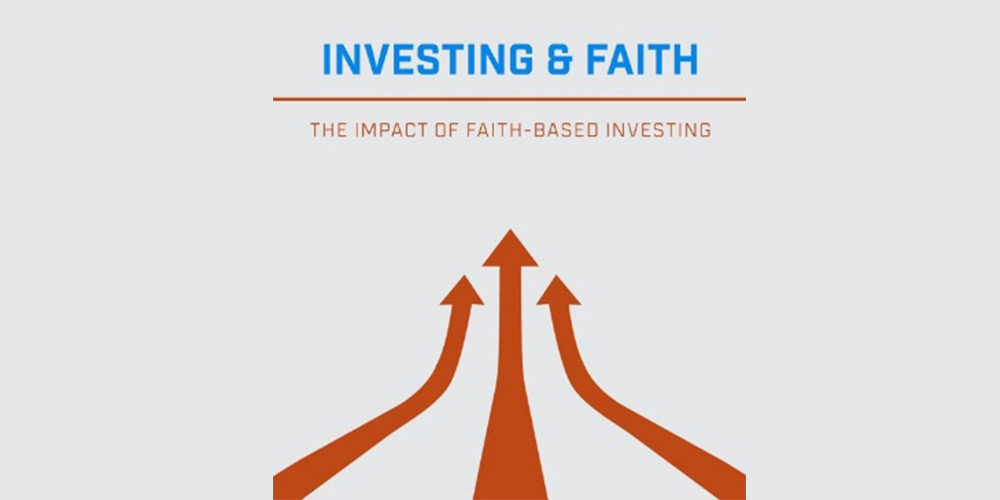 Investing & Faith: The Impact of Faith Based Investing